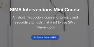 SIMS interventions course