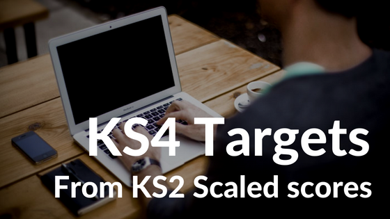 Calculating KS4 Targets from KS2 Scaled Scores using SIMS