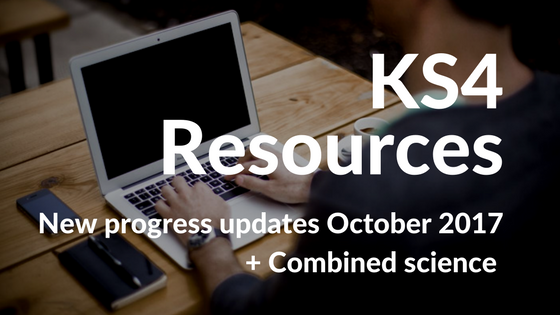 KS4 Resources Update October 2017
