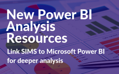 New Microsoft Power BI Resources for SIMS