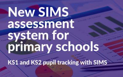 New SIMS assessment system for primary schools
