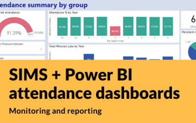Attendance Dashboards with SIMS and Power BI