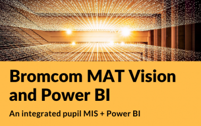 Bromcom MAT Vision and Power BI
